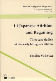 L1 Japanese Attrition and Regaining