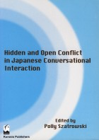 Hidden and Open Conflict in Japanese Conversational Interaction
