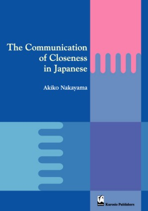 The Communication of Closeness in Japanese