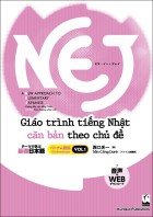 NEJ テーマで学ぶ基礎日本語<vol.1> ベトナム語版
